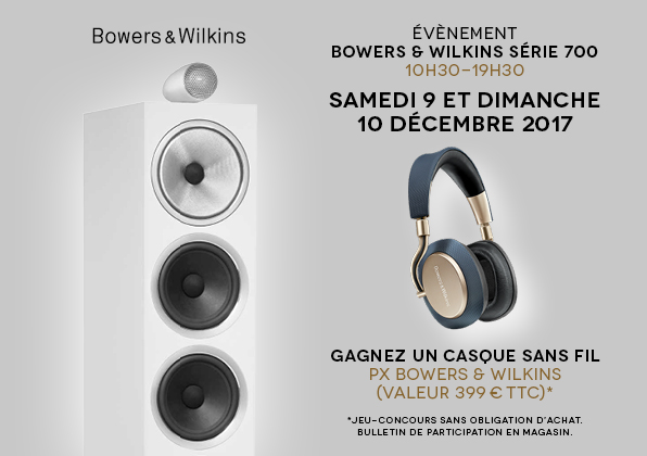 samedi 9 et dimanche 10 d cembre 2017 nouvelle s rie 700 bowers wilkins pr sence audio conseil. Black Bedroom Furniture Sets. Home Design Ideas